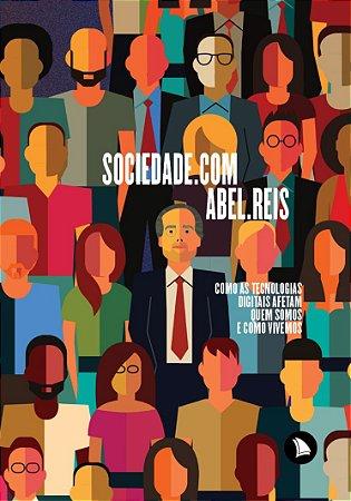 SOCIEDADE.COM - Abel Reis