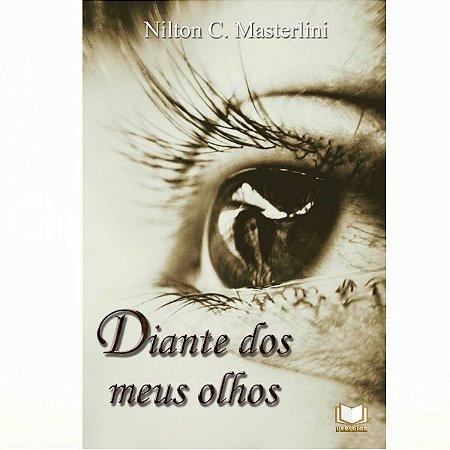 Diante Dos Meus Olhos por Nilton C. Masterlini