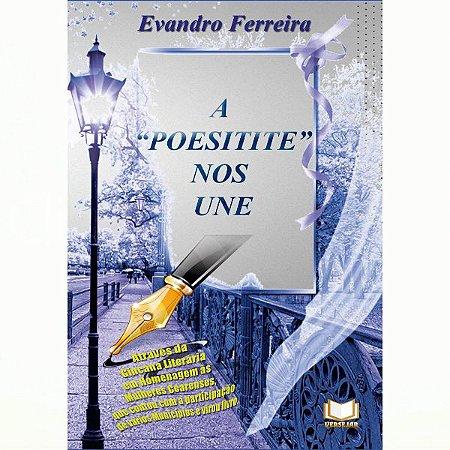 A Poesitite Nos Une por Evandro Ferreira