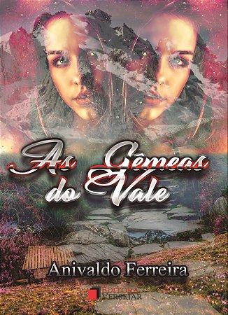 As Gêmeas do Vale por Anivaldo Ferreira
