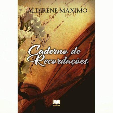 Caderno de Recordações Por Aldirene Máximo