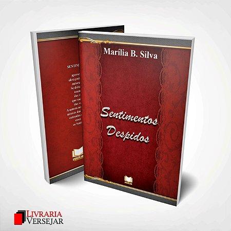 Sentimentos Despidos por Marília Silva