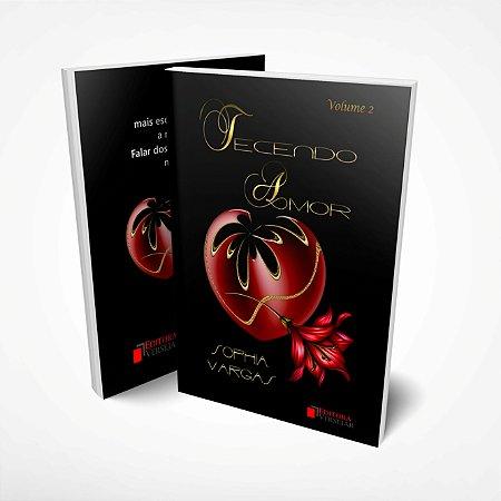 Tecendo Amor Volume 2 por Sophia Vargas