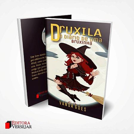 Druxila: O Diário de uma bruxinha por Vanda Goes