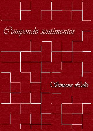 Compondo Sentimentos por Simone Lelis