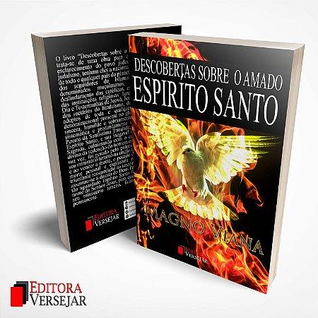 Descobertas Sobre O Amado Espírito Santo por Magno Viana