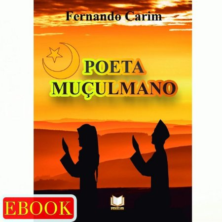 Ebook Poeta Muçulmano por Fernando Carim