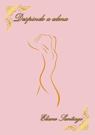 Despindo a Alma | Eliane Santiago