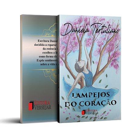 Lampejos do Coração | Daniela Tertuliano