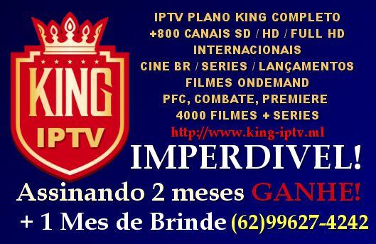 Iptv Goiania Promoção Assine 2 meses Ganhe + 1 mês Grátis King Iptv Pacote completo