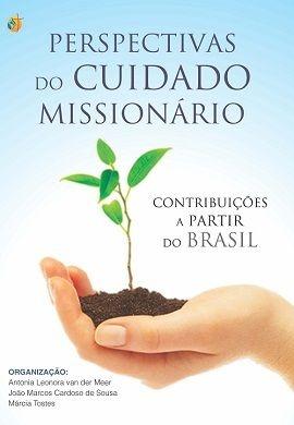 Perspectivas do cuidado missionário