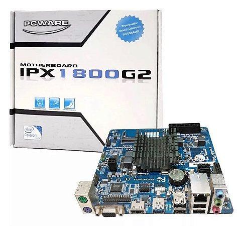 Placa Mãe Integrada Pcware Ipx1800G2 Processador Celeron J1800 2.41Ghz Dual Core