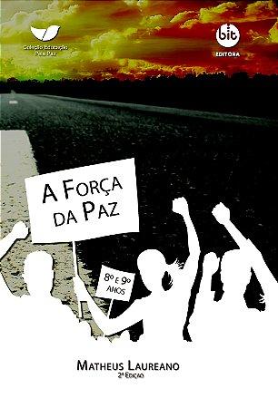 A Força da Paz