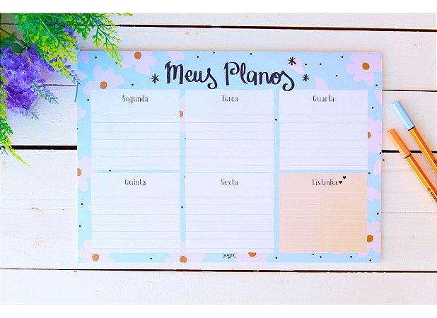 """Bloco Planejador Semanal Floral """"Meus planos"""""""