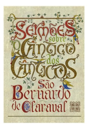 Sermões sobre o Cântico dos Cânticos   São Bernardo de Claraval (8273)