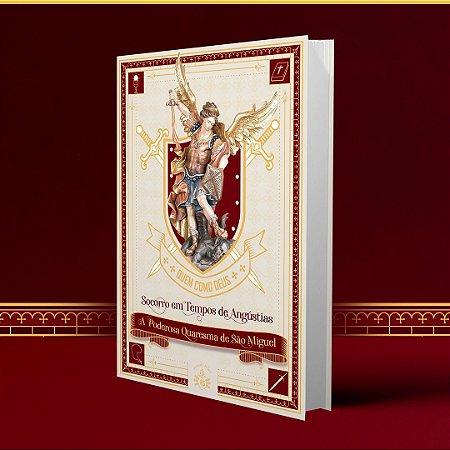 Livro A Poderosa Quaresma de São Miguel - Socorro em Tempos de Angústias | Hesed - 2º LOTE