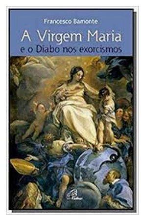 A Virgem Maria e o Diabo nos exorcismos (4910)