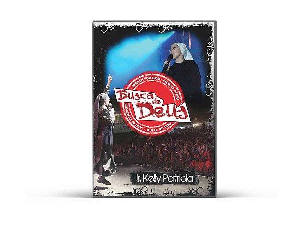 DVD  Busca de Deus | Ir Kelly Patricia