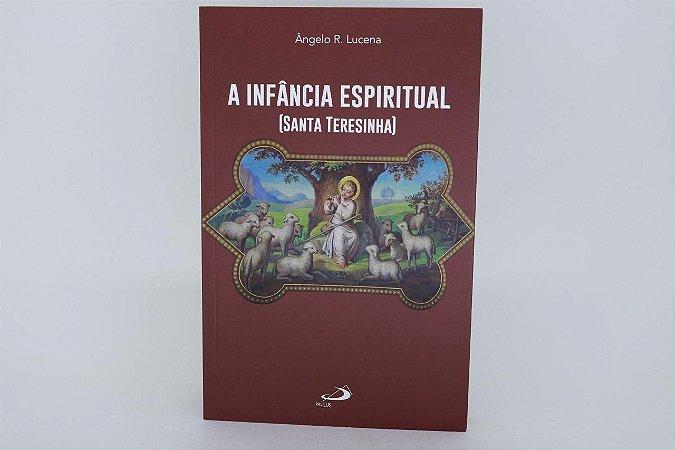 A infância espiritual - santa Teresinha