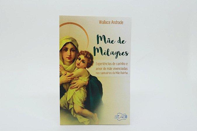 Mãe de milagres - Wallace Andrade