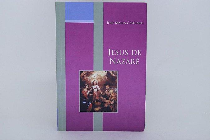Jesus de Nazaré - José Maria Casciaro