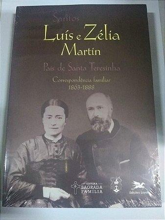 Santos Luís e Zélia Martín - País de Santa Teresinha