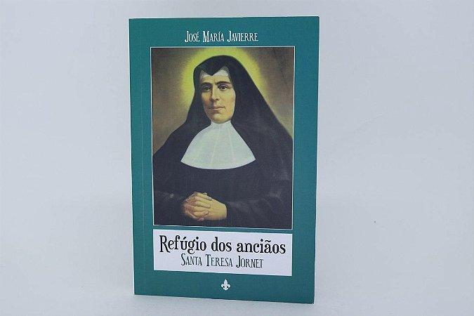 Refúgio dos anciãos - Santa Teresa Jornet