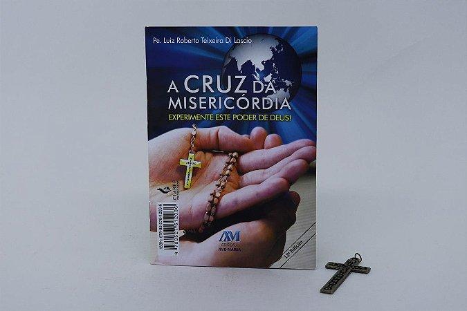 A Cruz da Misericórdia - Experimente este poder de Deus (1147)