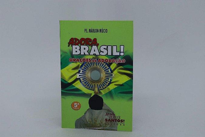 Adora Brasil! Orações de Adoração (2901)
