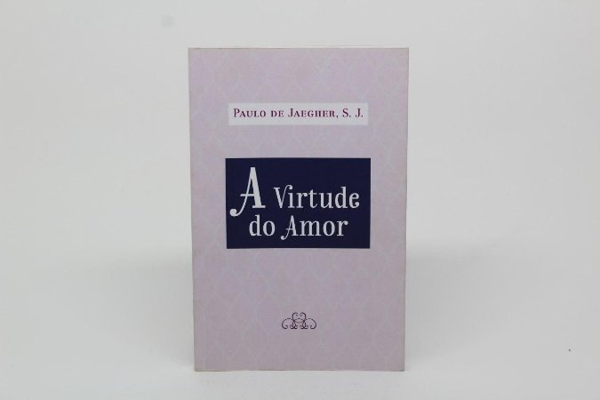 A virtude do amor