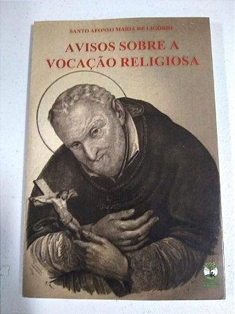 Avisos sobre a Vocação Religiosa