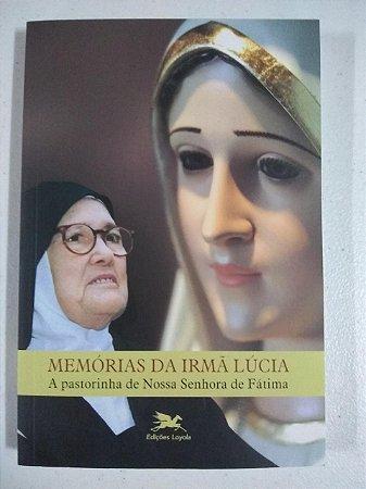 Memórias da Irmã Lúcia - A pastorinha de Nossa Senhora de Fátima (4907)