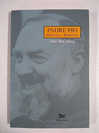 Padre Pio - Histórias e Memórias