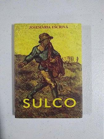 Sulco - Josemaria Escrivá