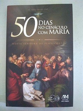 50 Dias no Cenáculo com Maria - Nossa Senhora de Pentecostes (7494)