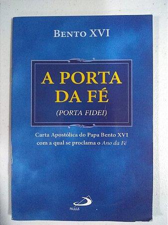 A Porta da Fé - Bento XVI