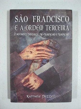 São Francisco e a Ordem Terceira - O movimento penitencial pré-franciscano e franciscano