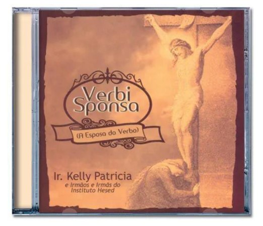 Cd Verbi Sponsa (A Esposa do Verbo) | Ir. Kelly Patricia -170