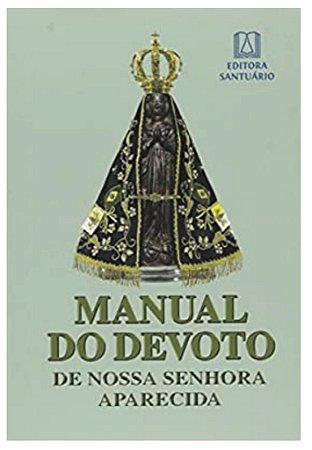 Manual do Devoto de Nossa Senhora Aparecida - Santuário (4342)