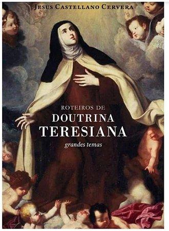 Roteiros de Doutrina Teresiana - Grandes temas (8145)