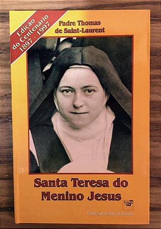 Santa Teresa do Menino Jesus - Edição do Centenário 1897 - 1997 (5595)