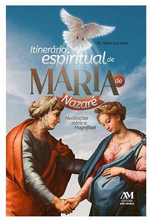 Itinerário Espiritual de Maria de Nazaré (8248)