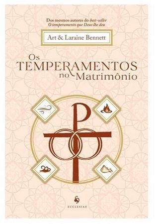 Os Temperamentos no Matrimônio - Art & Laraine Bennett (8276)