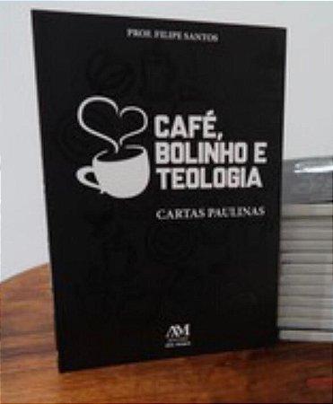 Café, Bolinho e Teologia - Cartas Paulinas (8279)