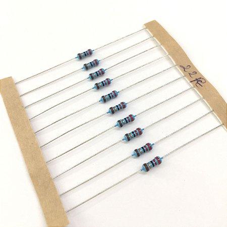 Resistor 1/4W 1% - 22R - 10 UNIDADES
