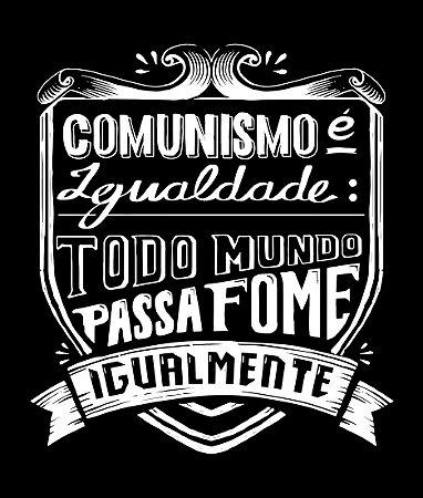 Comunismo é igualdade - Feminina