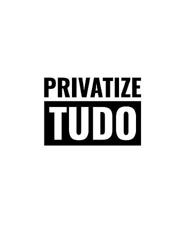Privatize tudo - Masculina