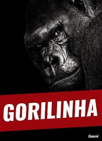 Gorile-se - Infantil