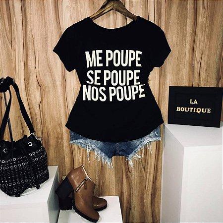 ba9196b1c T-shirt Me Poupe Se Poupe Nos Poupe - La Boutique Modas