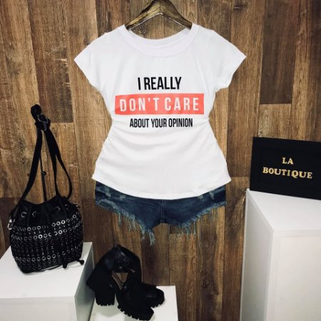 T-shirt I really dont care